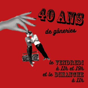40 ans de gôneries caroussel